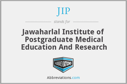 JIP - Jawaharlal Institute of Postgraduate Medical Education And Research