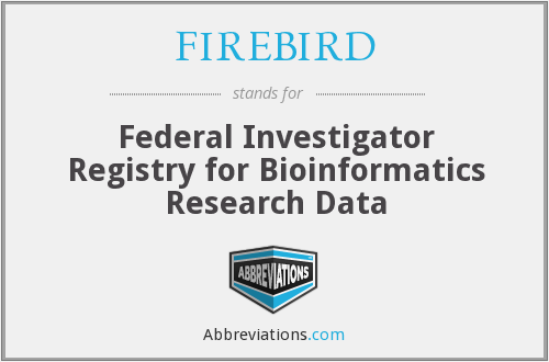 FIREBIRD - Federal Investigator Registry for Bioinformatics Research Data