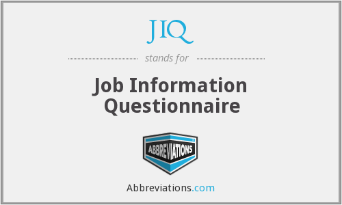 JIQ - Job Information Questionnaire