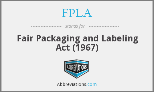 fpla - fair packaging and labeling act (1967)