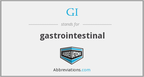 GI - gastrointestinal