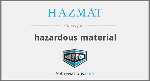 HAZMAT - hazardous material