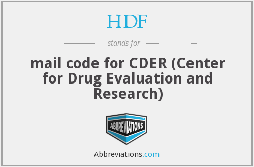 HDF - mail code for CDER (Center for Drug Evaluation and Research)