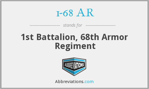1-68 AR - 1st Battalion, 68th Armor Regiment