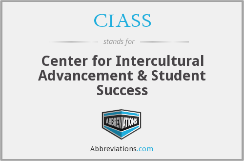 CIASS - Center for Intercultural Advancement & Student Success