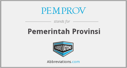 PEMPROV - Pemerintah Provinsi