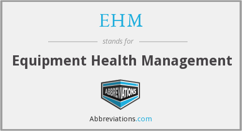 EHM - Equipment Health Management