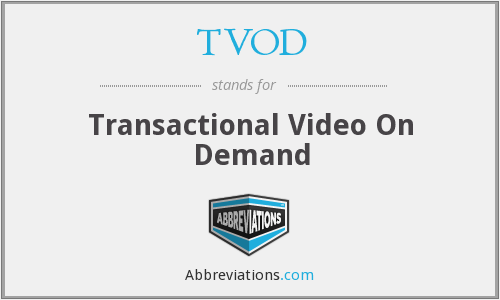 What does TVOD stand for?