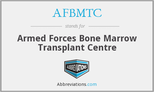 AFBMTC - Armed Forces Bone Marrow Transplant Centre