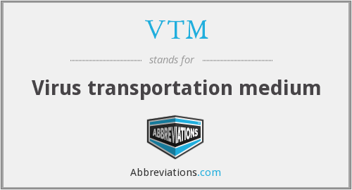 VTM - Virus transportation medium