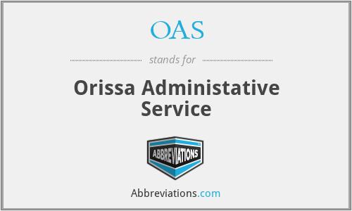 OAS - Orissa Administative Service
