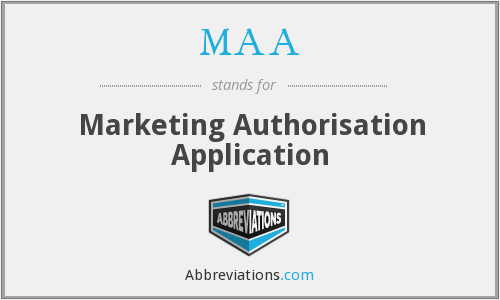MAA - Marketing Authorisation Application