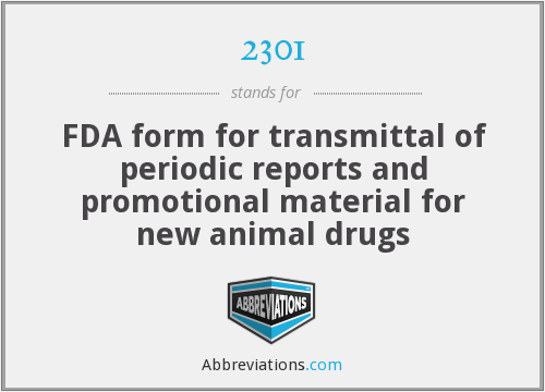 2301 - FDA form for transmittal of periodic reports and promotional material for new animal drugs
