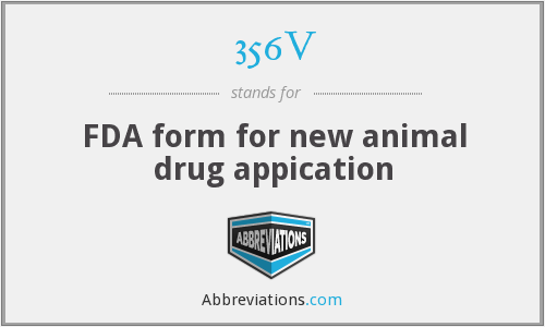 356V - FDA form for new animal drug appication