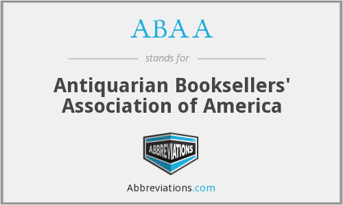 ABAA - Antiquarian Booksellers' Association of America