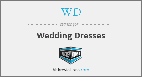 WD - Wedding Dresses