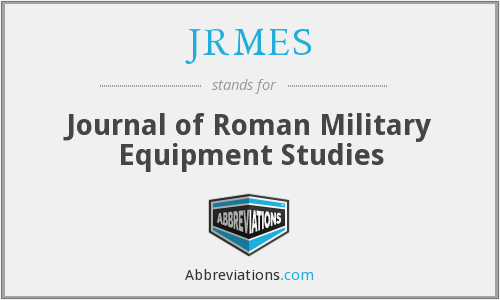 JRMES - Journal of Roman Military Equipment Studies