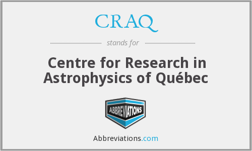 CRAQ - Centre for Research in Astrophysics of Québec