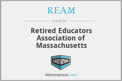 REAM - Retired Educators Association of Massachusetts