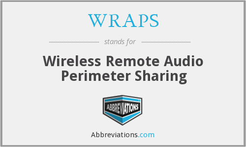 WRAPS - Wireless Remote Audio Perimeter Sharing