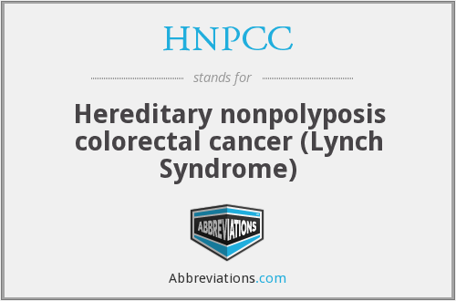 Hnpcc Hereditary Nonpolyposis Colorectal Cancer Lynch Syndrome