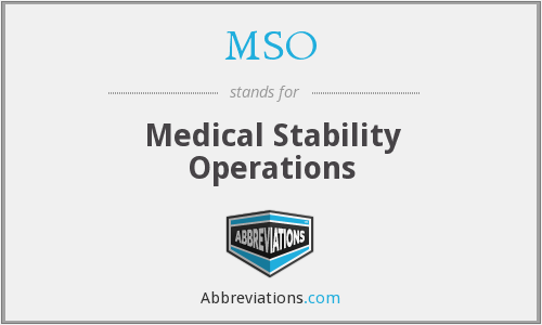 MSO - Medical Stability Operations
