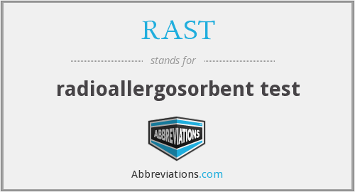 RAST - radioallergosorbent test