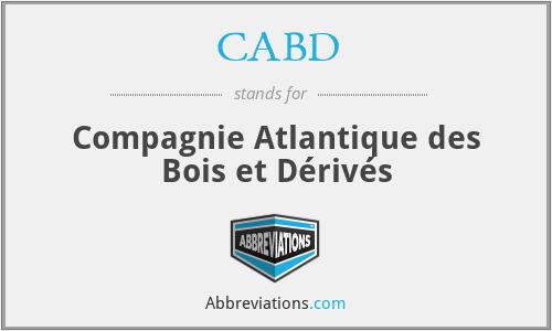 CABD - Compagnie Atlantique des Bois et Dérivés