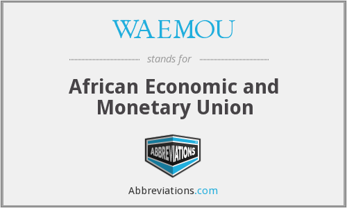 WAEMOU - African Economic and Monetary Union