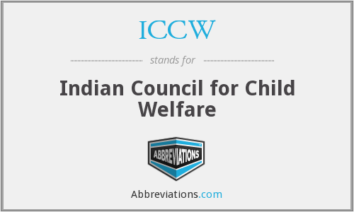 ICCW - Indian Council for Child Welfare