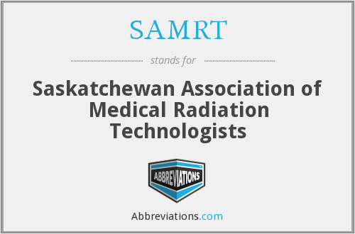 SAMRT - Saskatchewan Association of Medical Radiation Technologists