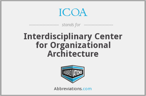 ICOA - Interdisciplinary Center for Organizational Architecture