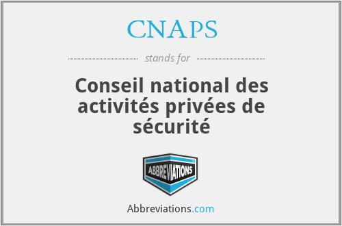 CNAPS - Conseil national des activités privées de sécurité