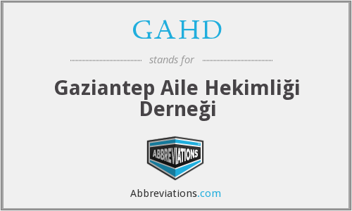 GAHD - Gaziantep Aile Hekimliği Derneği