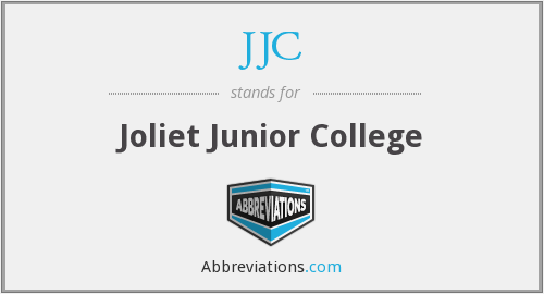 JJC - Joliet Junior College