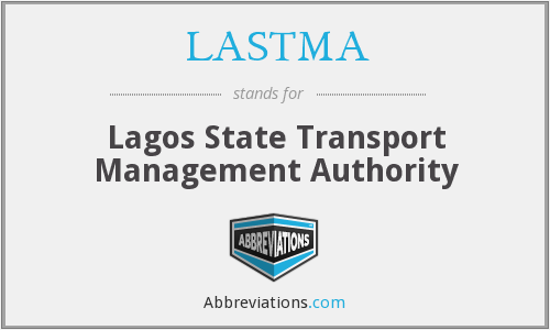 What does LASTMA stand for?