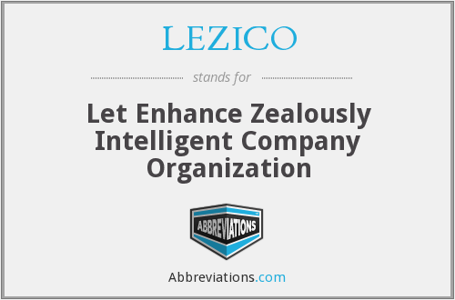 LEZICO - Let Enhance Zealously Intelligent Company Organization