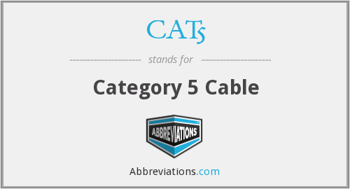 What does CAT5 stand for?