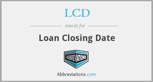 LCD - Loan Closing Date