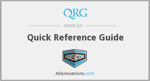 QRG - Quick Reference Guide
