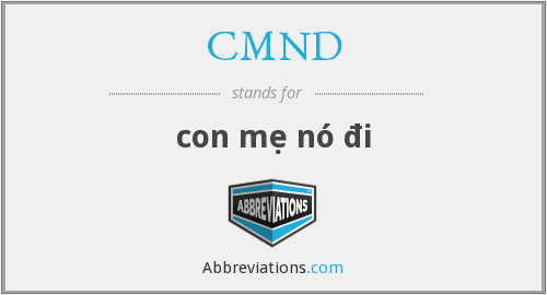 What does CMND stand for?