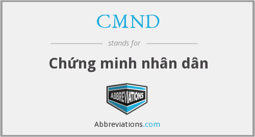 CMND - Chứng minh nhân dân