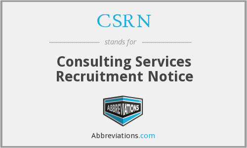 CSRN - Consulting Services Recruitment Notice