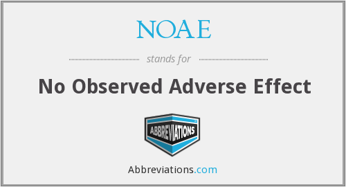 NOAE - no observed adverse effect