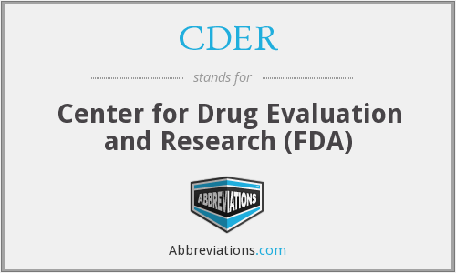CDER - Center for Drug Evaluation and Research (FDA)