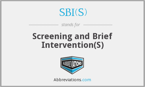 SBI(S) - Screening and Brief Intervention(S)