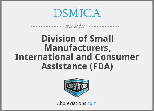 DSMICA - Division of Small Manufacturers, International and Consumer Assistance (FDA)