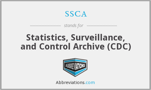 ssca - Statistics, Surveillance, and Control Archive (CDC)