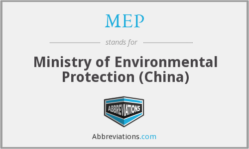 MEP - Ministry of Environmental Protection (China)