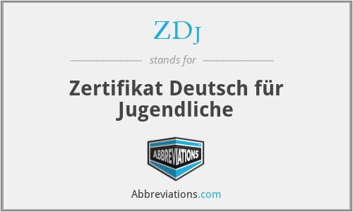 ZDj - Zertifikat Deutsch für Jugendliche